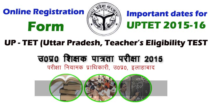 UPTET Exam ONLINE Registration.