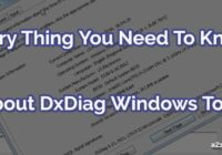 All You Need to Know about DxDiag Windows Tool