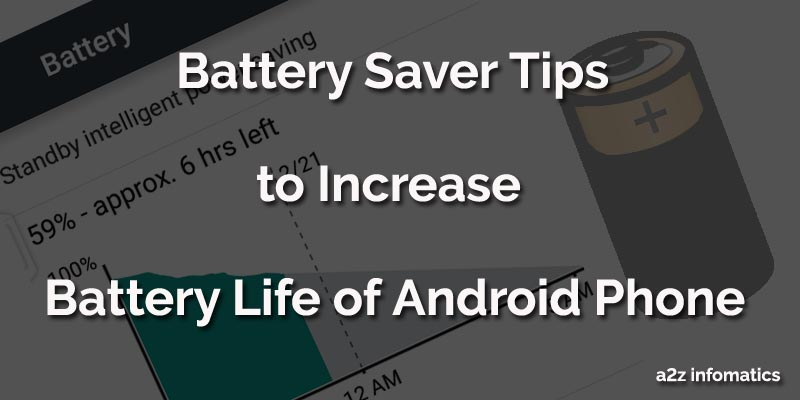 Battery Saver Tips for Android Phone