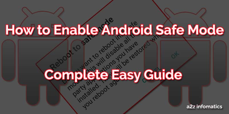 How to Enable Android Safe Mode