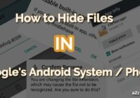 How to Hide Files in ANDROID Phone