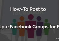 Post to Multiple Facebook Groups
