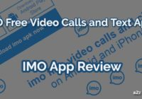 IMO Free Video Calls and Text App