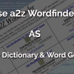 Use a2z WordFinder as Scrabble Dictionary / Word Generator
