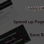 GoogleWebLight – Speed up Page Loading – Save Bandwidth