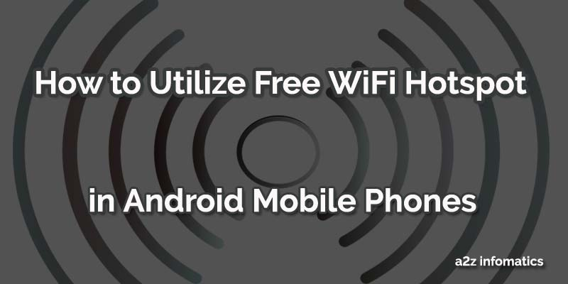howto free wifi hotspot in android phone