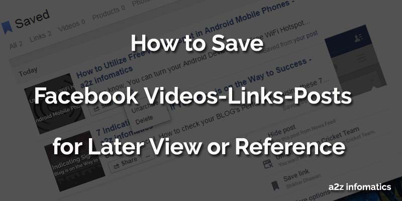 how to save facebook videos links posts for later view