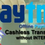 How to Make Offline Paytm Payments – Cashless Transactions without Internet