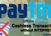 How to Make Offline Paytm Payments Cashless Transactions without Internet