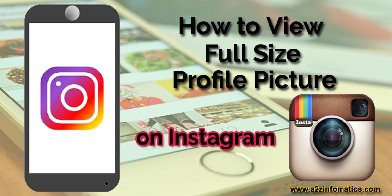 How to View Full Size Instagram Profile Picture of Anybody Solved