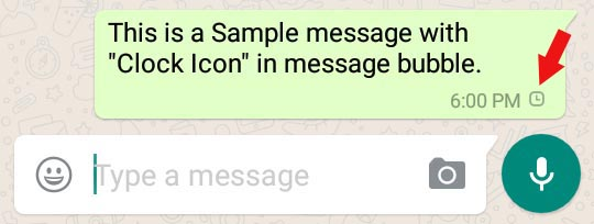 sample whatsapp message with clock icon in message bubble