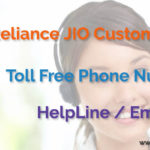 Reliance JIO Customer Care Toll Free Phone Number, HelpLine, Email