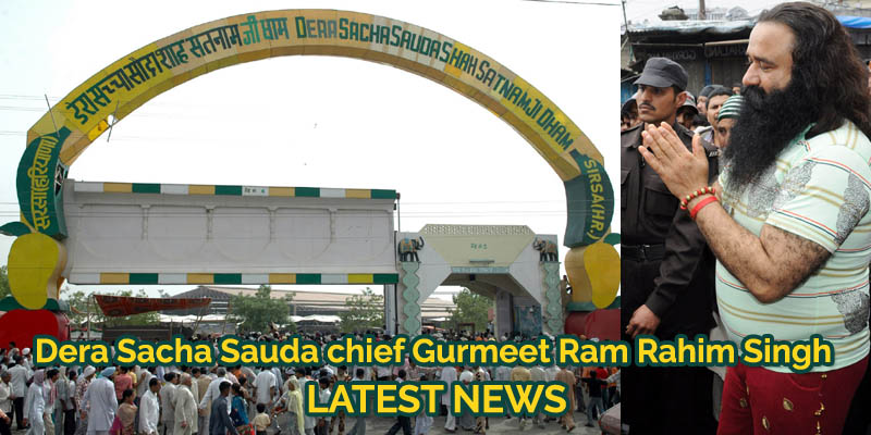 Dera Sacha Sauda chief Gurmeet Ram Rahim Singh Latest News